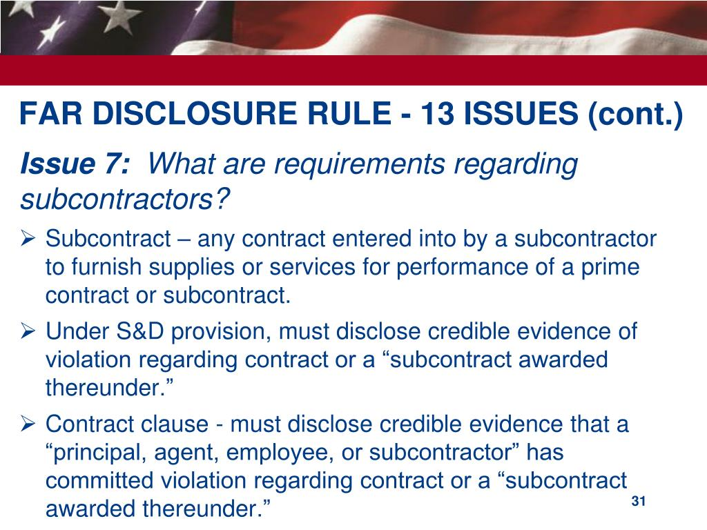 FAR DISCLOSURE RULE - 13 ISSUES (cont.)