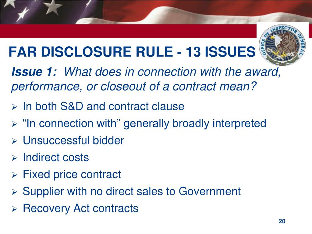 FAR DISCLOSURE RULE - 13 ISSUES