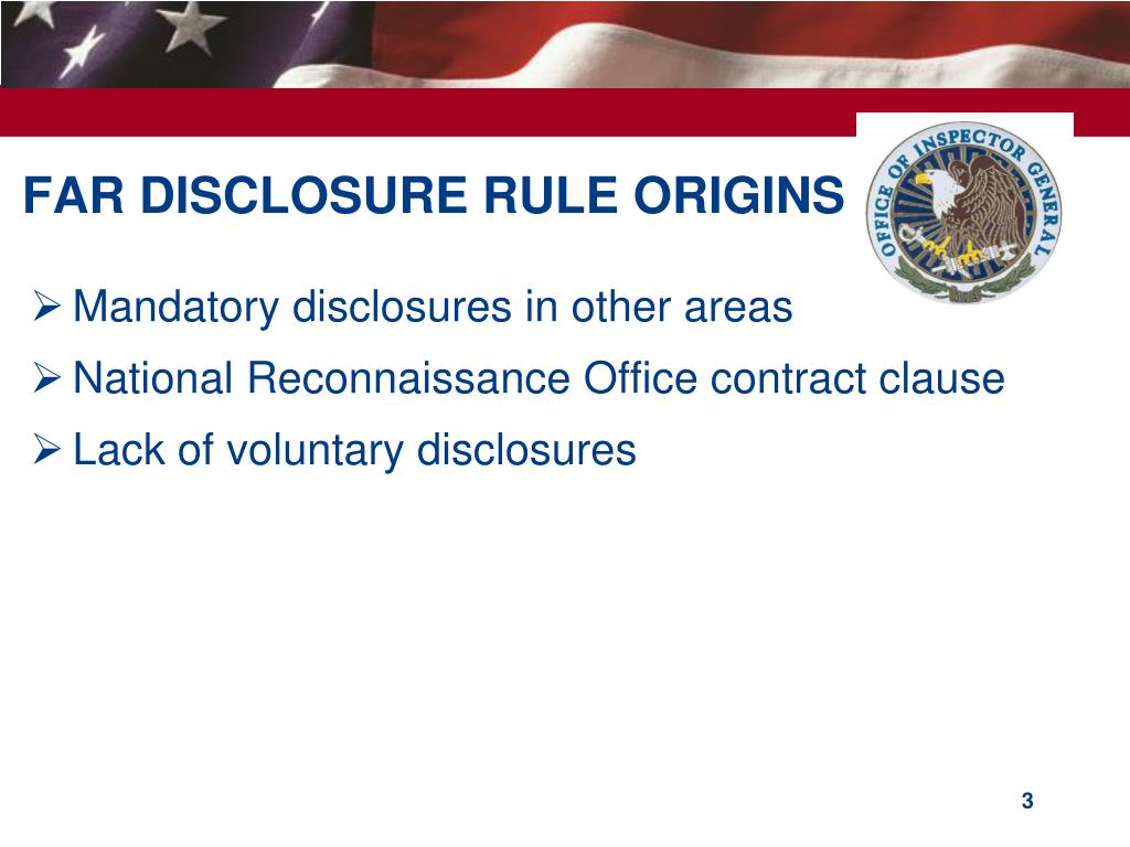 FAR DISCLOSURE RULE ORIGINS