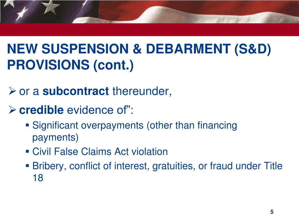 NEW SUSPENSION & DEBARMENT (S&D) PROVISIONS (cont.)