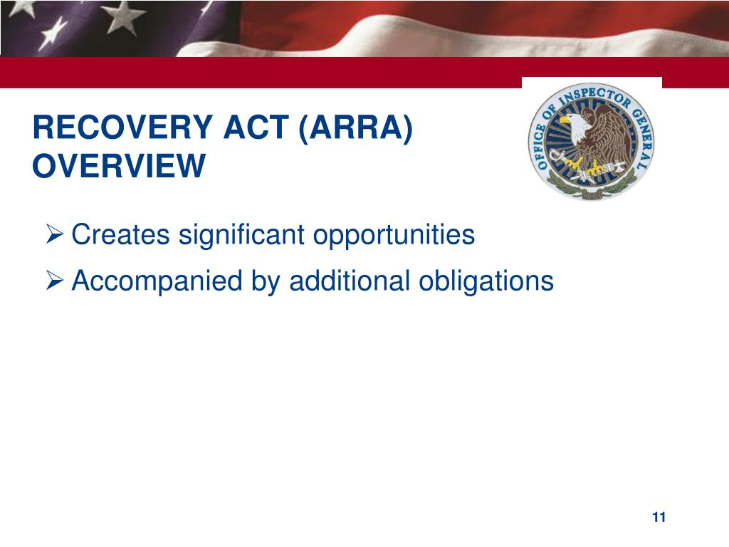 RECOVERY ACT (ARRA) OVERVIEW
