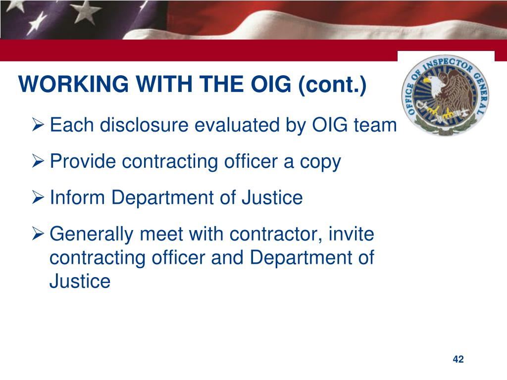 WORKING WITH THE OIG (cont.)