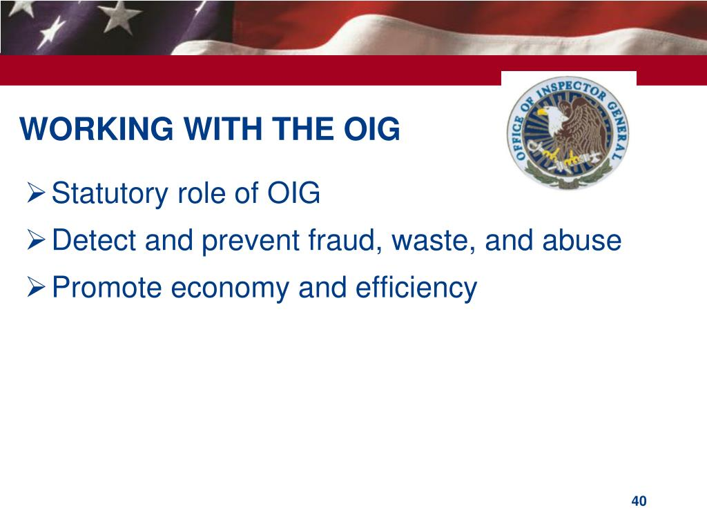 WORKING WITH THE OIG