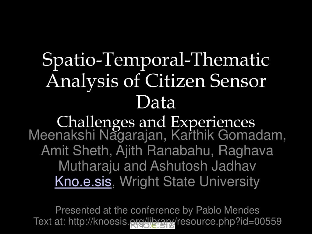 spatio temporal thematic analysis of citizen sensor data challenges and experiences