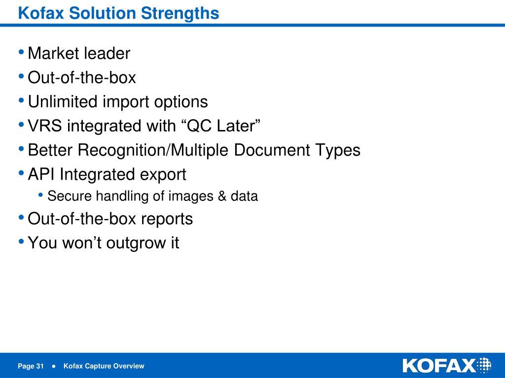 Kofax Solution Strengths
