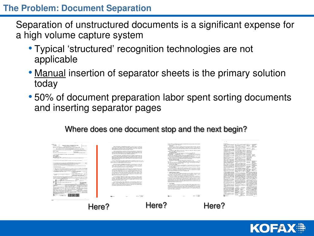 The Problem: Document Separation