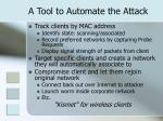 a tool to automate the attack