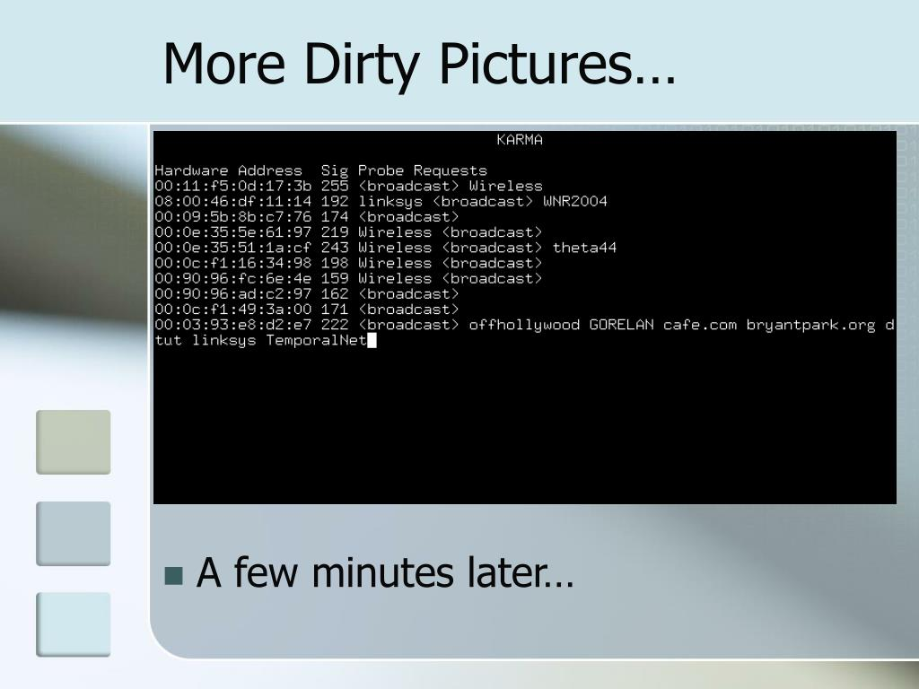 More Dirty Pictures…