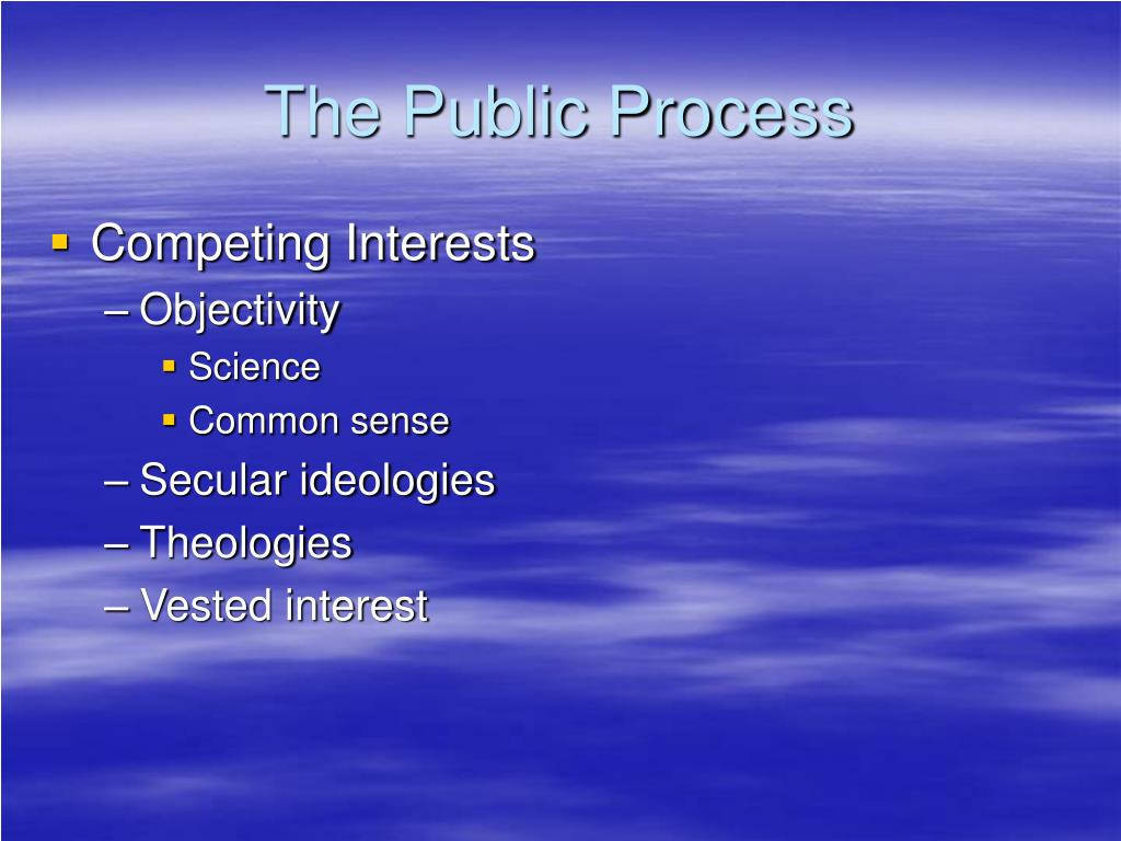 The Public Process