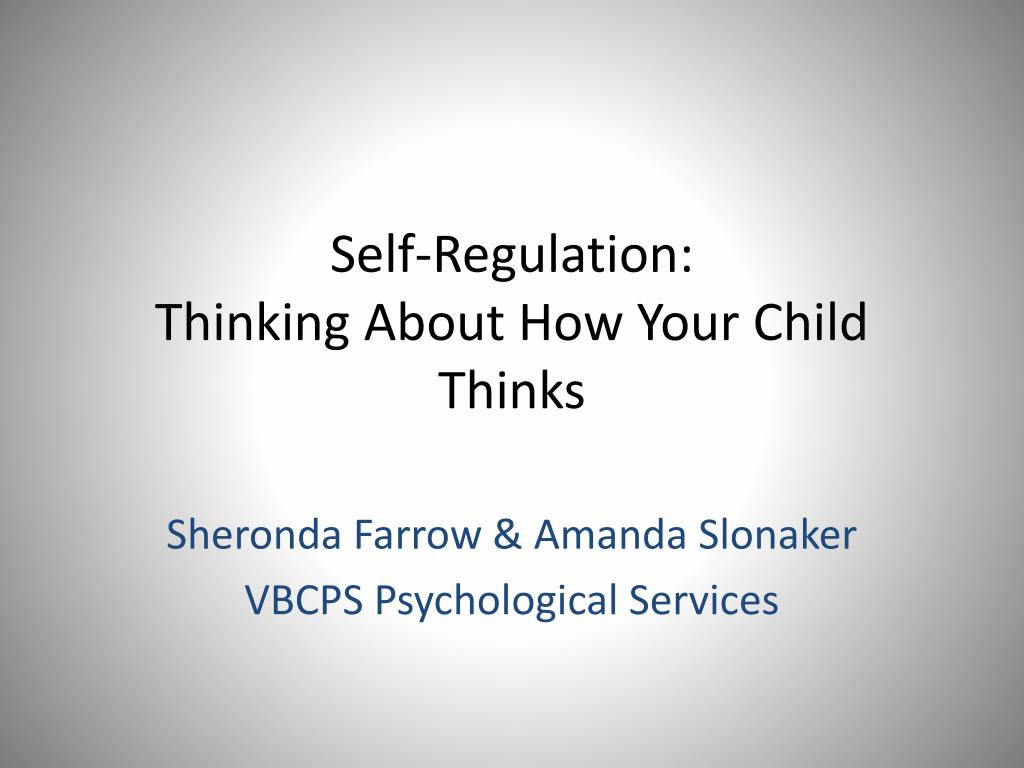 self regulation thinking about how your child thinks