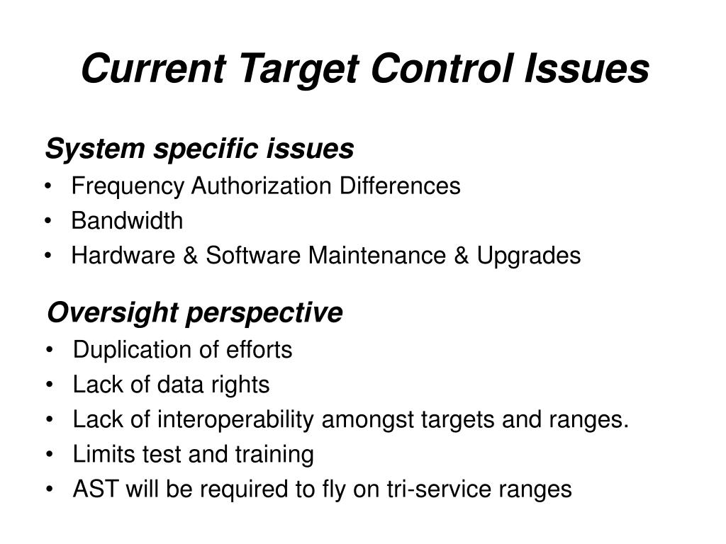 Current Target Control Issues