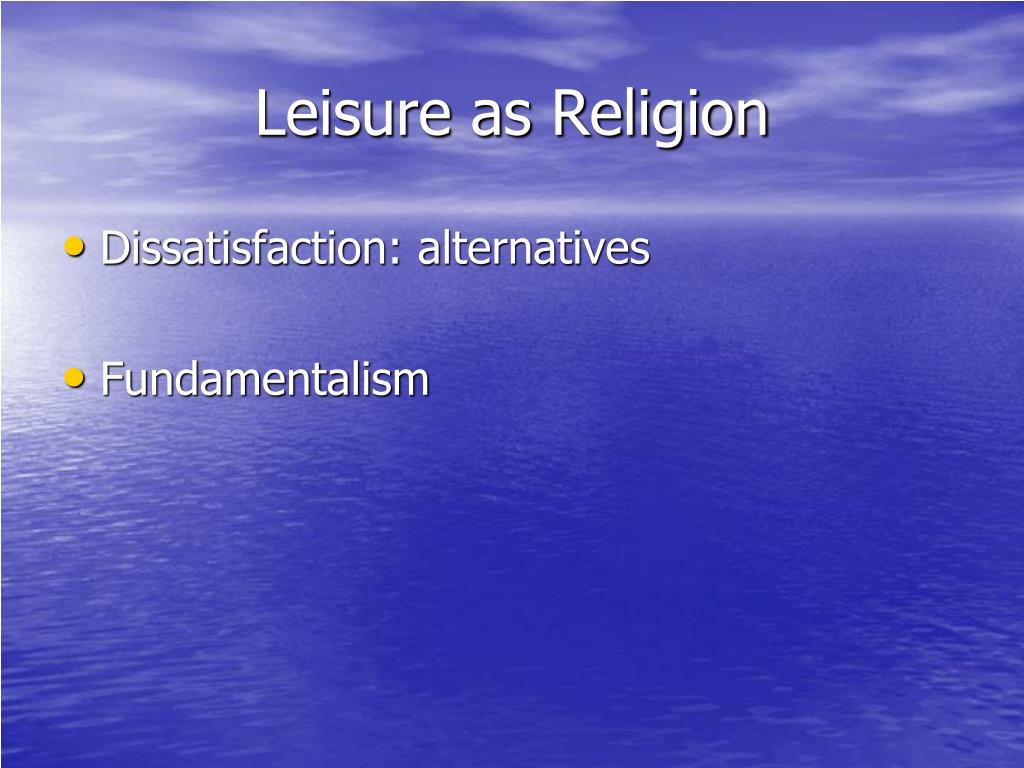 Leisure as Religion