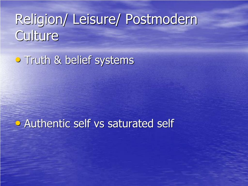 Religion/ Leisure/ Postmodern Culture