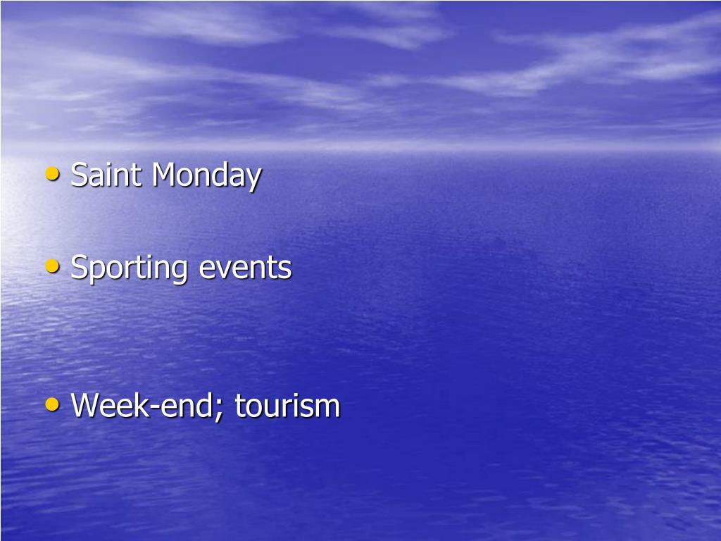 Saint Monday