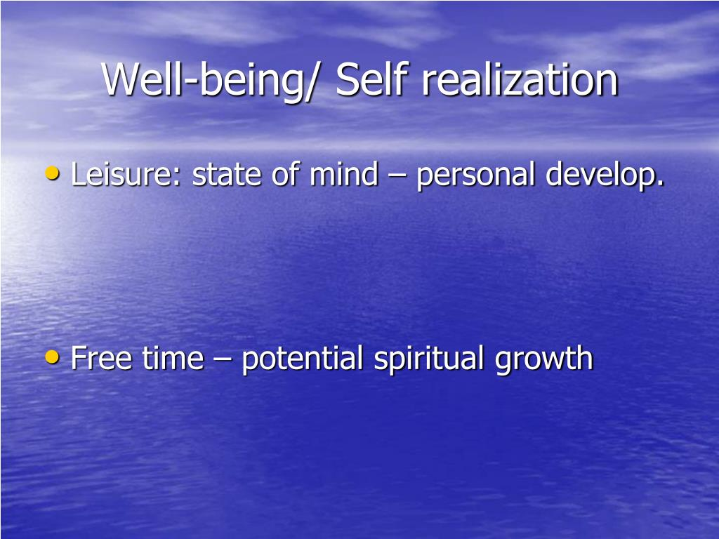 Well-being/ Self realization