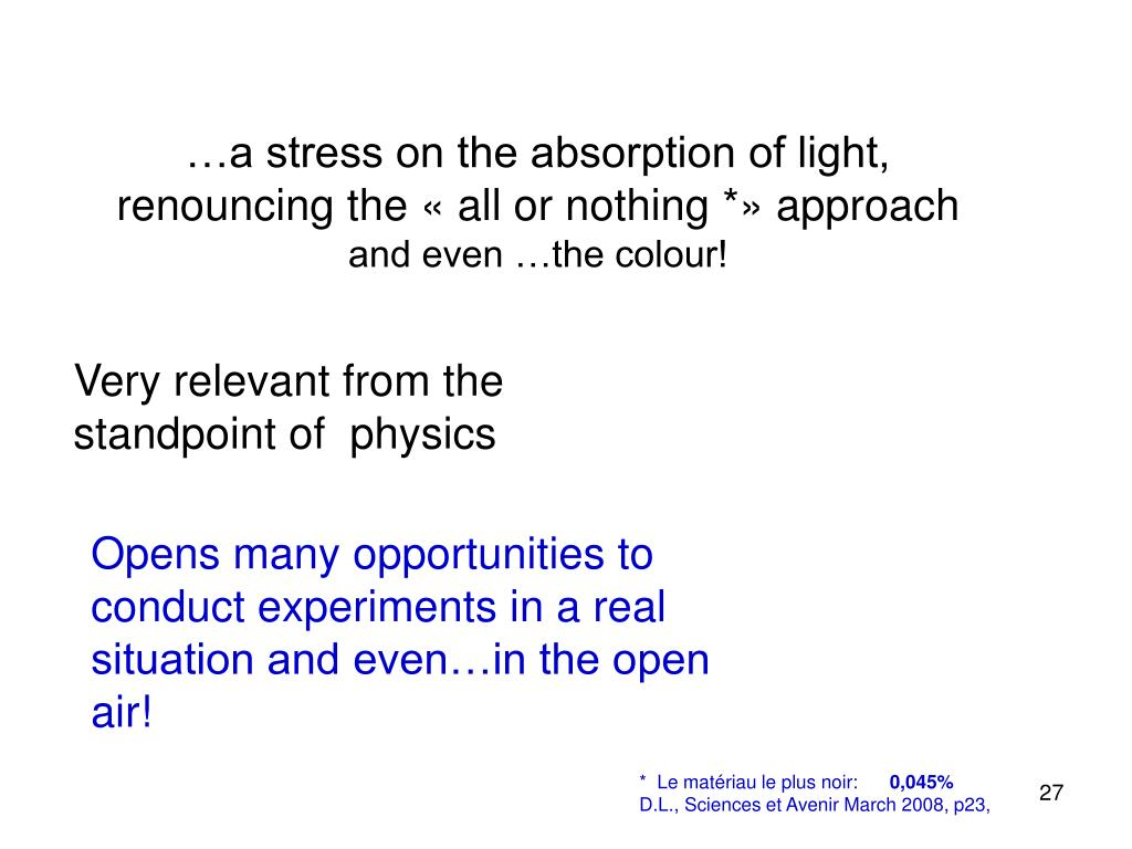 …a stress on the absorption of light,