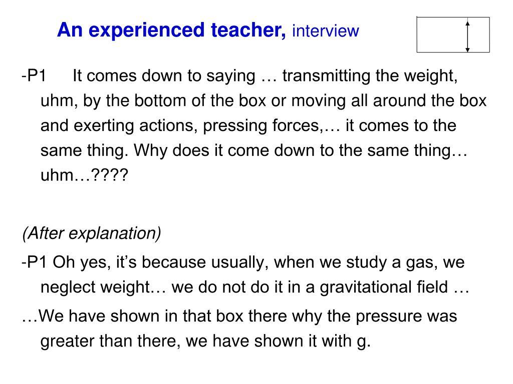 An experienced teacher,