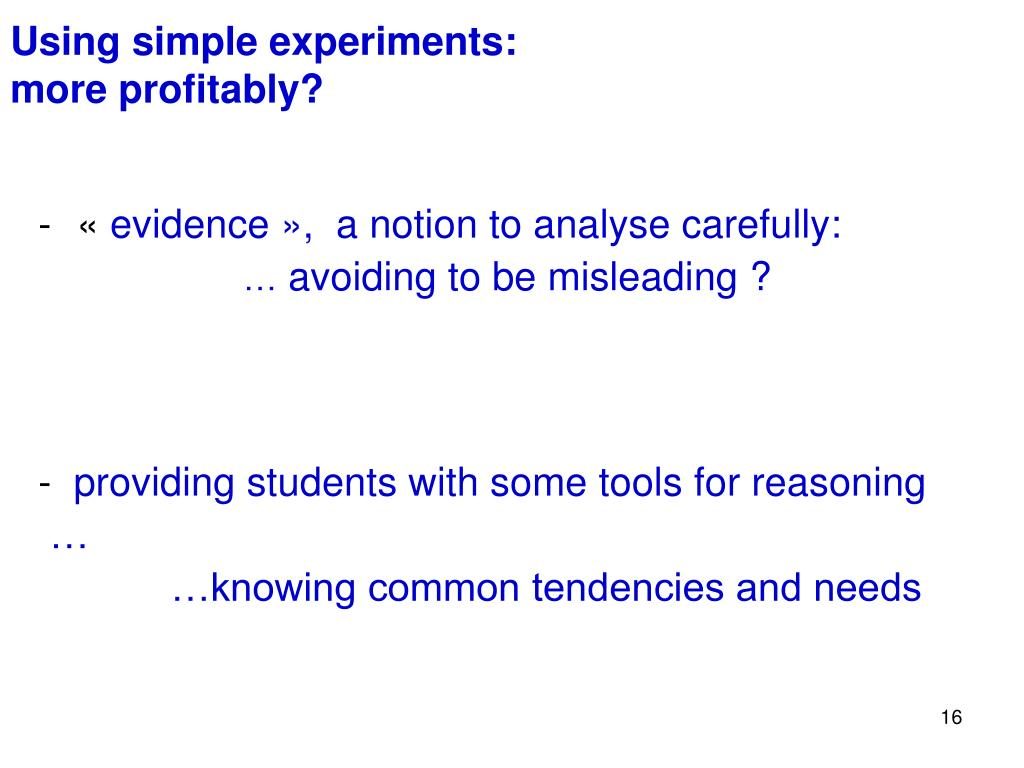 Using simple experiments: