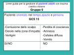 linee guida per la gestione di pazienti adulti con trauma cranico minore gruppo 0
