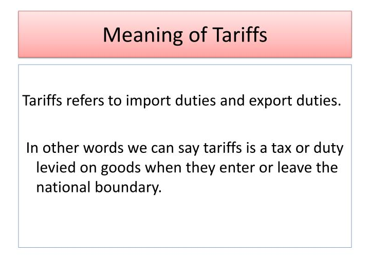 Meaning of tariffs