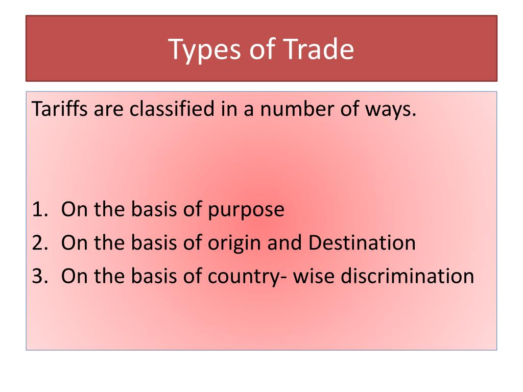 Types of Trade