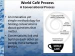 world caf process a conversational process