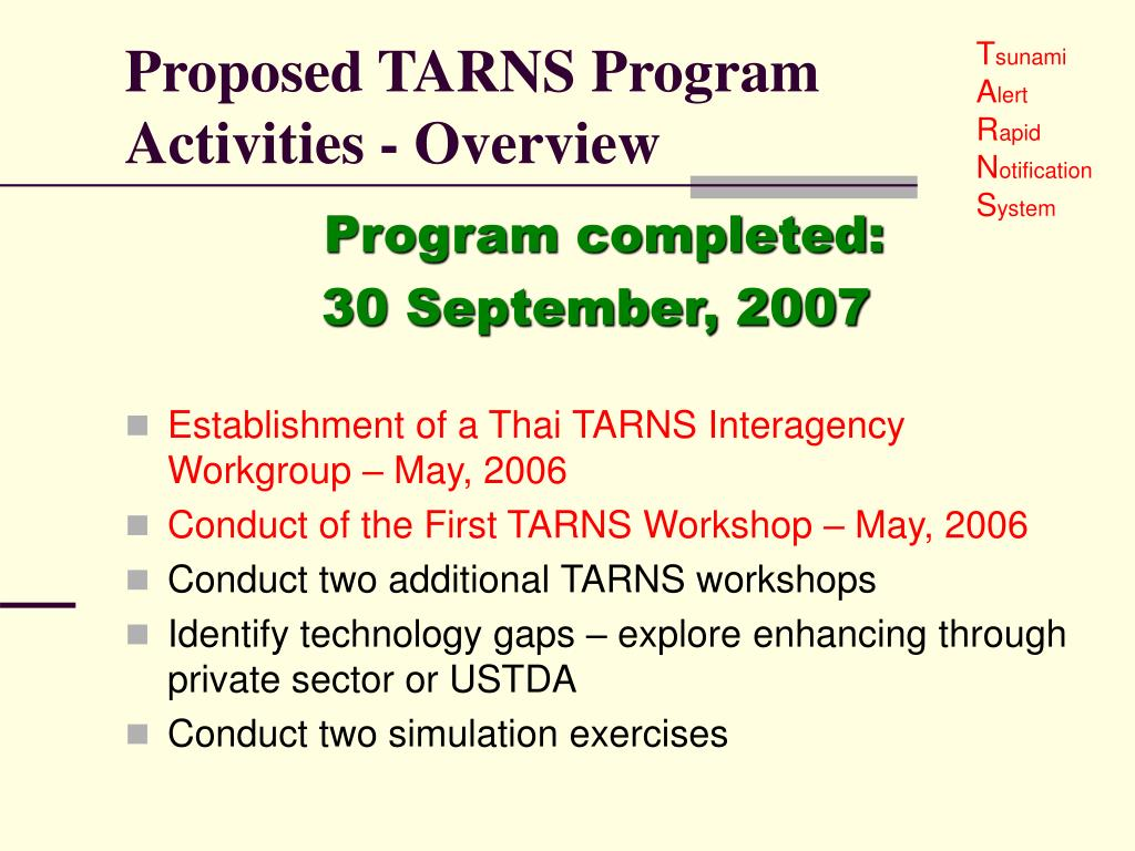 Proposed TARNS Program Activities - Overview