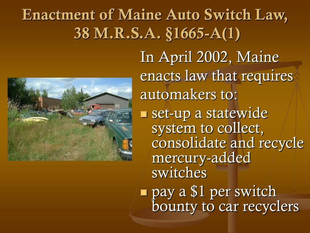 Enactment of Maine Auto Switch Law,