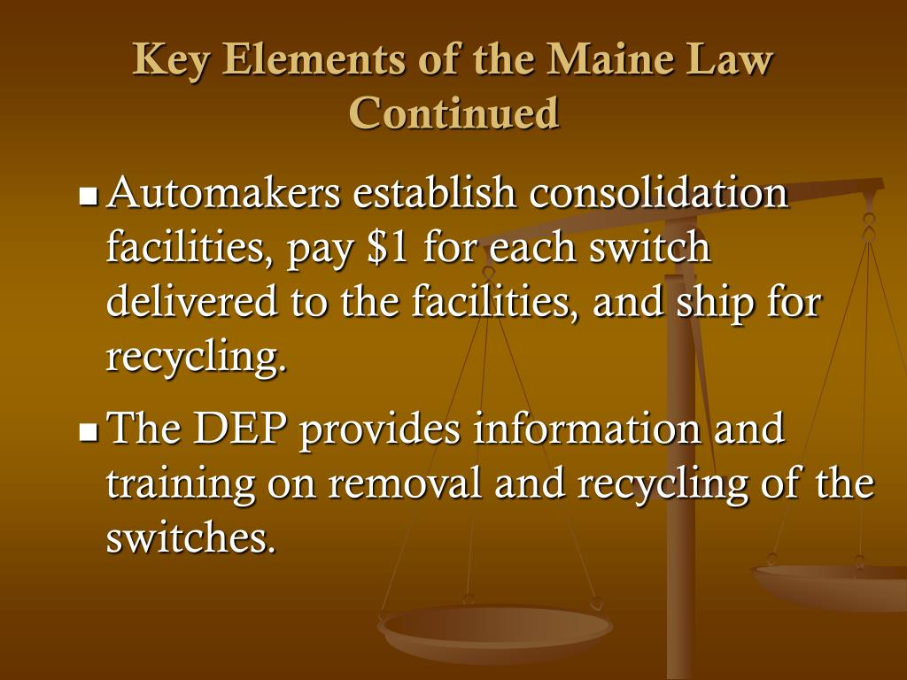 Key Elements of the Maine Law Continued