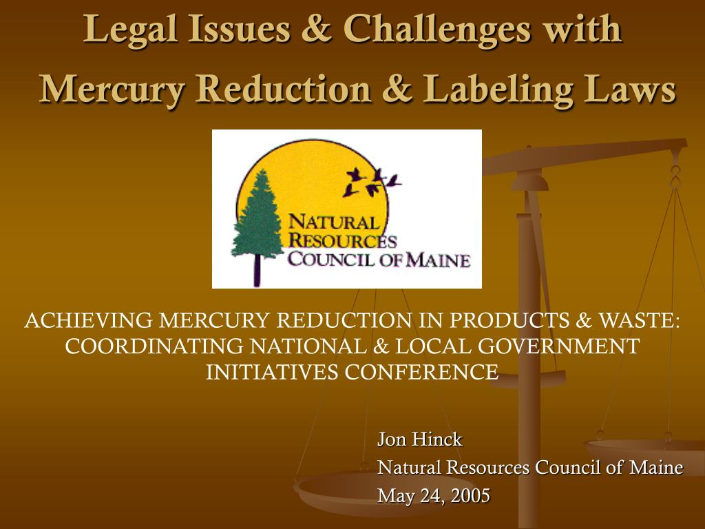 Legal Issues & Challenges with