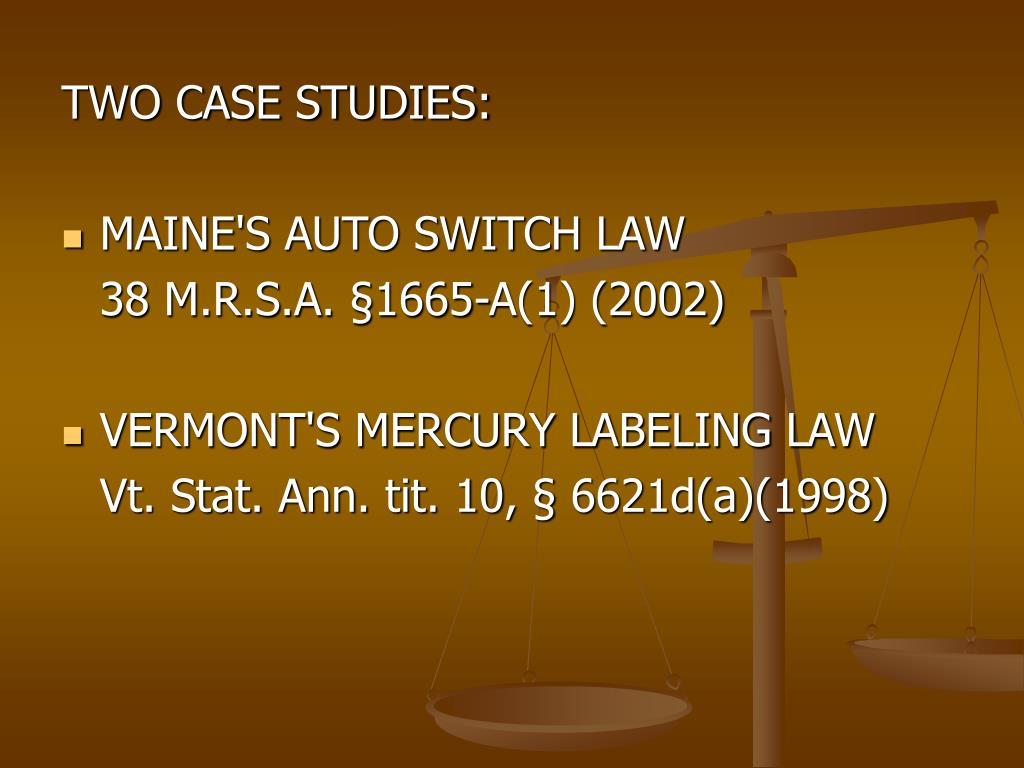 TWO CASE STUDIES: