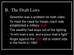 b the draft laws
