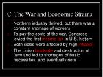c the war and economic strains