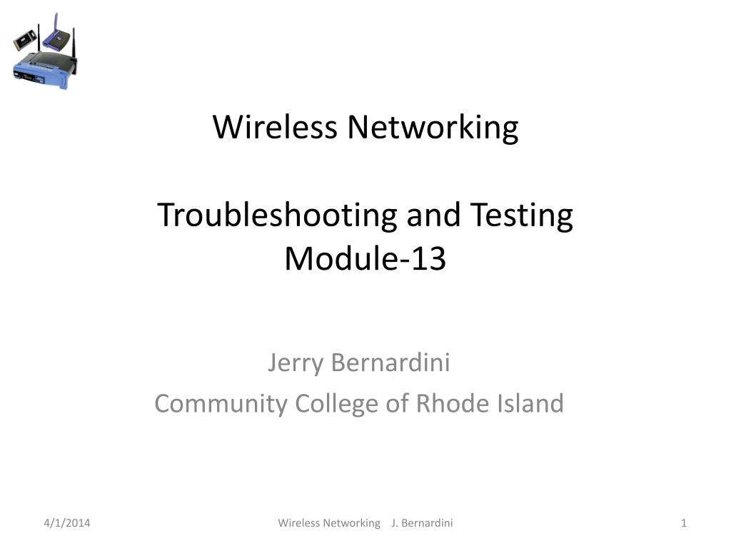 wireless networking troubleshooting and testing module 13