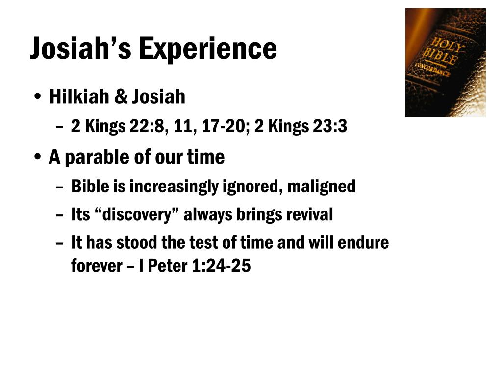 Josiah's Experience