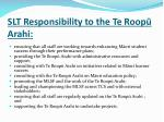 slt responsibility to the te roop arahi