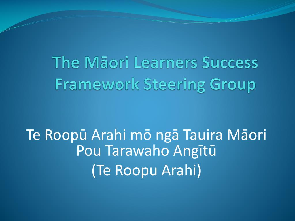 the m ori learners success framework steering group