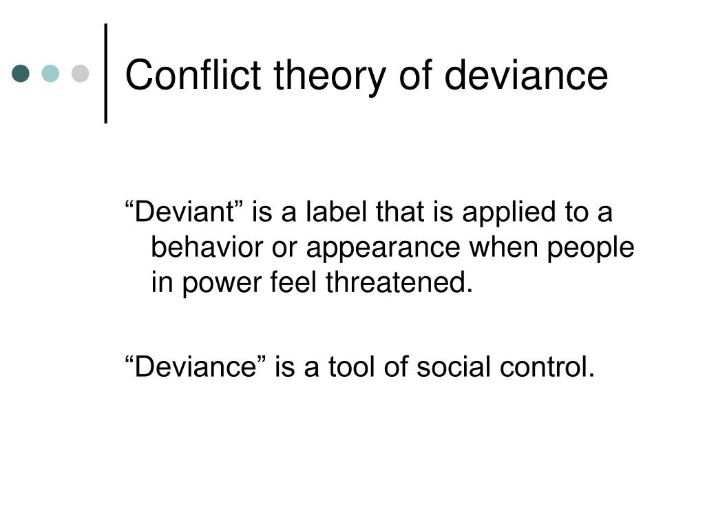 Conflict theory of deviance