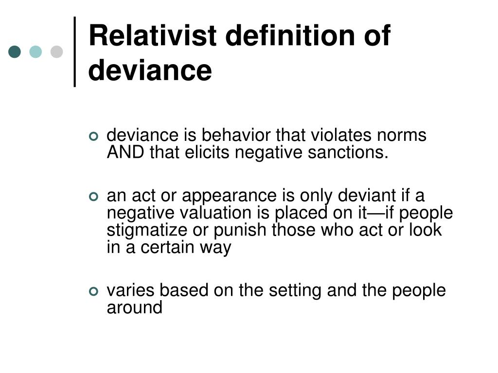 Relativist definition of deviance