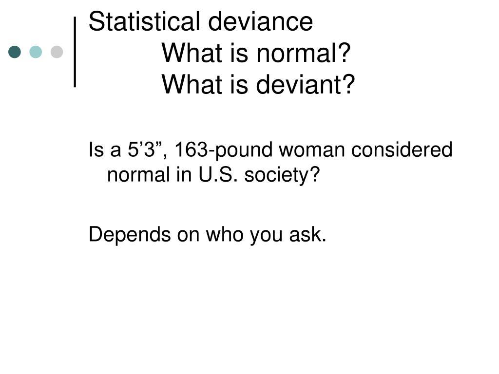 Statistical deviance