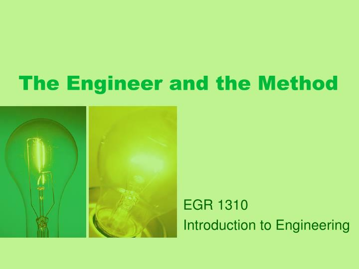 The engineer and the method l.jpg