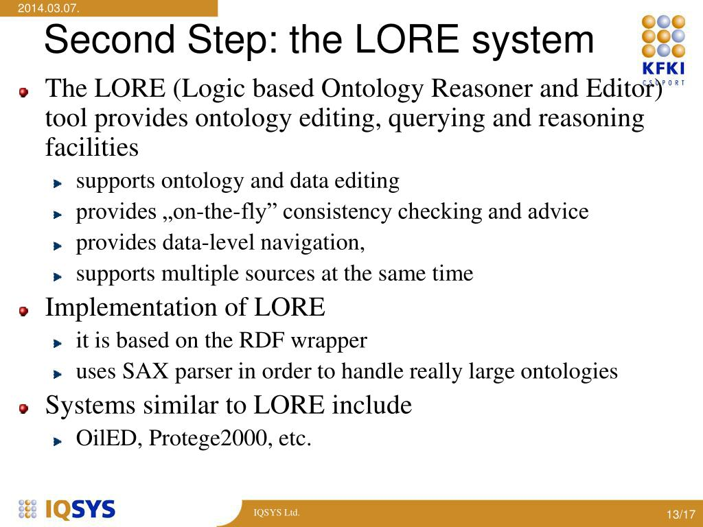 Second Step: the LORE system