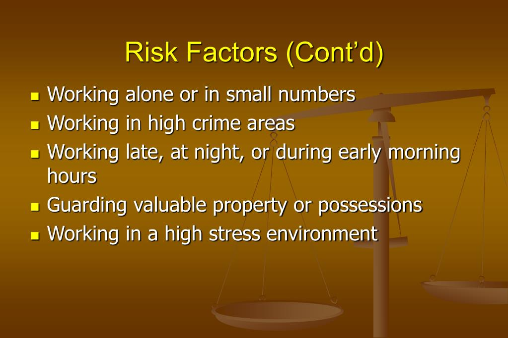 Risk Factors (Cont'd)