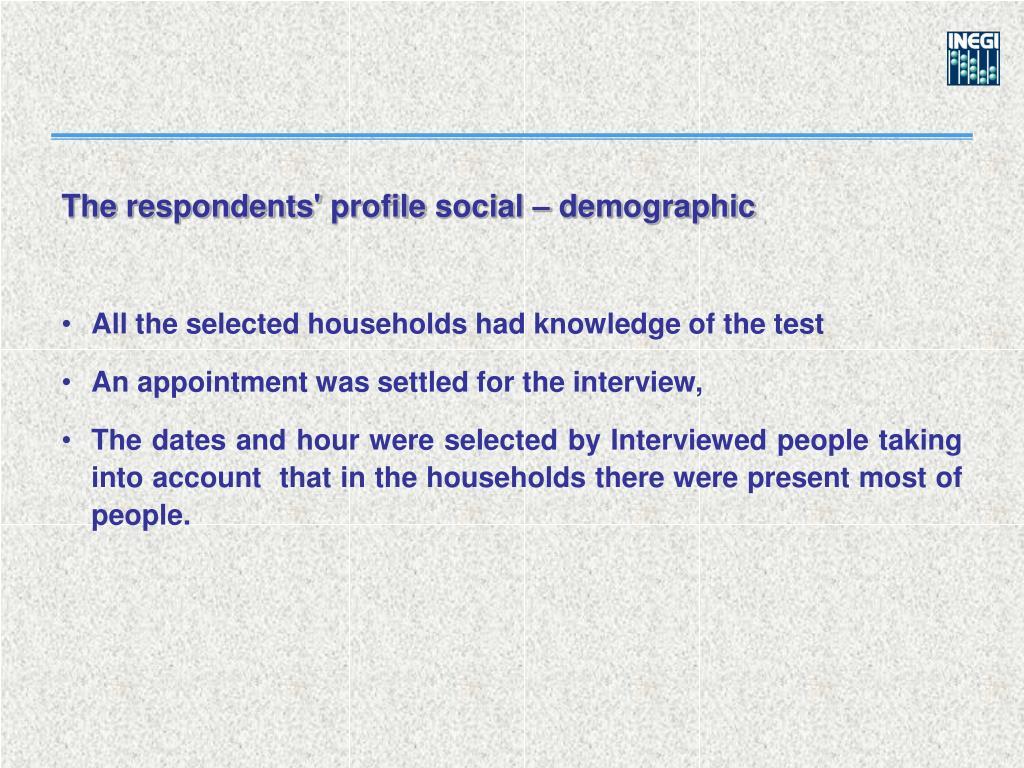 The respondents' profile social – demographic