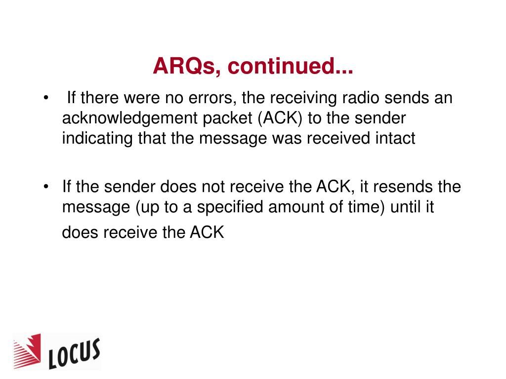 ARQs, continued...