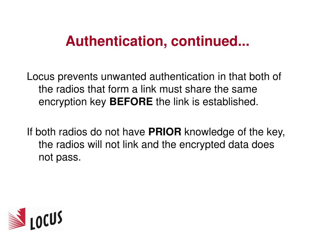Authentication, continued...