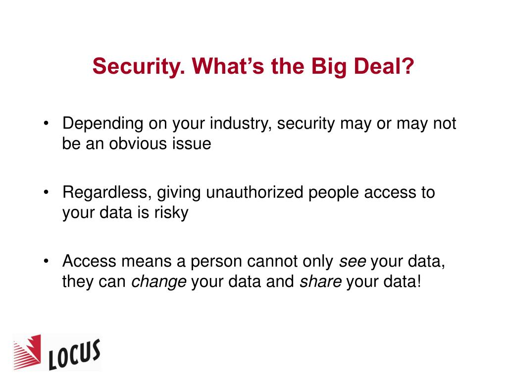 Security. What's the Big Deal?