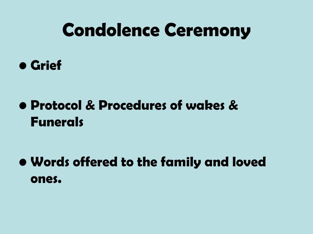 Condolence Ceremony