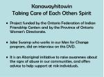 kanawayhitowin taking care of each others spirit