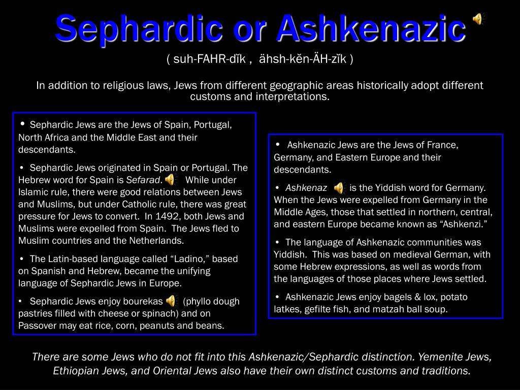 Sephardic or Ashkenazic